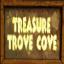 Treasure Trove Cove